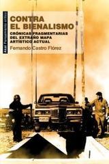 Contra el bienalismo - Fernando Castro Flórez - Akal