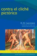 Contra el cliché pictórico - D.H. Lawrence - Me cayó el veinte