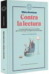 Contra la lectura - Mikita Brottman - Blackie Books