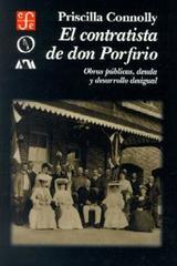 El Contratista de don Porfirio - Priscilla Connolly - Colmich