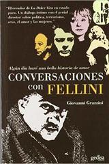 Conversaciones con Fellini - Giovanni Grazzini - Editorial Gedisa