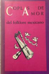 Coplas de amor del folklore mexicano -  AA.VV. - Otras editoriales