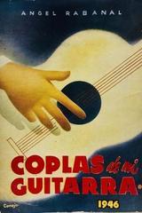 Coplas de mi guitarra - Ángel Rabanal -  AA.VV. - Otras editoriales