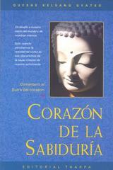 Corazón de la sabiduría - Gueshe Kelsang Gyatso - Tharpa
