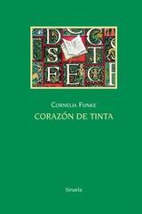 Corazón de tinta - Cornelia Funke - Siruela