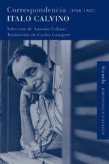 Correspondencia (1940-1985) - Italo Calvino - Siruela