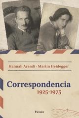 Correspondencia 1925-1975 Arendt   Heidegger -  AA.VV. - Herder
