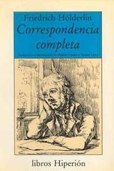 Correpsondencia completa - Friedrich Hölderlin - Hiperión