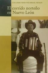 El corrido norteño en Nuevo León - Guillermo Berrones, Ismael Vidales -  AA.VV. - Otras editoriales