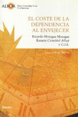 El Coste de la dependencia al envejecer - Ricardo Moragas Moragas - Herder
