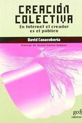 Creación colectiva - David Casacuberta Sevilla - Editorial Gedisa