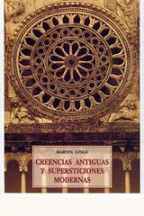 Creencias antiguas y supersticiones modernas - Martin Lings - Olañeta