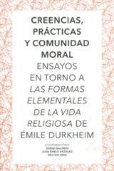 Creencias, prácticas y comunidad Moral -  AA.VV. - Ibero