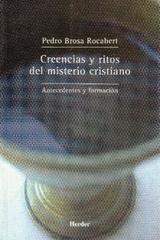 Creencias y ritos del misterio cristiano - Pedro Brosa Rocabert - Herder
