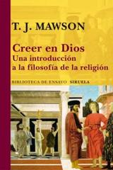 Creer en Dios - T. J. Mawson - Siruela