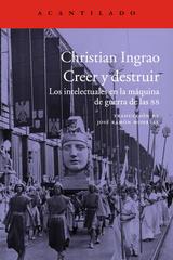 Creer y destruir - Christian Ingrao - Acantilado
