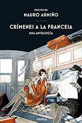Crímenes a la francesa -  AA.VV. - Siruela