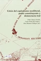 Crisis Del Capitalismo Neoliberal, Poder Constituyente Y Democracia Real -  AA.VV. - Traficantes de sueños