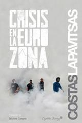 Crisis en la eurozona - Costas Lapavitsas - Capitán Swing
