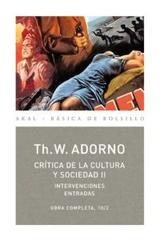 Crítica de la cultura y sociedad II - Theodor W. Adorno - Akal