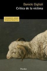 Crítica de la víctima - Daniele Giglioli - Herder