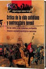 Crítica de la vida cotidiana y contracultura juvenil - Miguel Angel Adame Cerón - Itaca