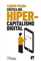 Crítica del hipercapitalismo digital - Albino Prada Blanco - Catarata