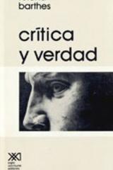 Critica y verdad - Roland Barthes - Siglo XXI Editores