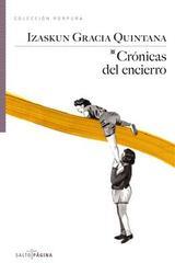 Crónicas del encierro - Izaskun Gracia Quintana - Salto de Página