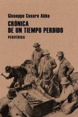 Crónica de un tiempo perdido - Giuseppe Cesare Abba - Periférica