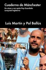 Cuaderno de Manchester - Luis Martín - Malpaso