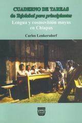 Cuaderno de tareas de Tojolabal para principiantes - Carlos Lenkersdorf - Plaza y Valdés