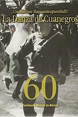 Cuahuehue tlaquastecapantlalli! La Danza de Cuanegros -  AA.VV. - Inah