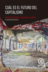 Cuál es el futuro del capitalismo -  AA.VV. - Akal