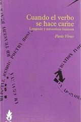 Cuando el verbo se hace carne - Paolo Virno - Traficantes de sueños