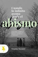 Cuando lo infinito asoma desde el abismo - Virginia López Domínguez - Taugenit
