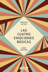 Las cuatro emociones básicas - Marcelo Antoni - Herder