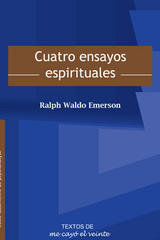 Cuatro ensayos espirituales - Ralph Waldo Emerson - Me cayó el veinte