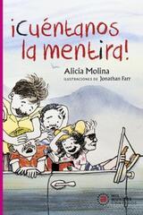¡Cuéntanos la mentira! - Alicia Molina - Akal
