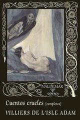 Cuentos crueles - Auguste Villiers de L'Isle-Adam - Valdemar