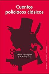 Cuentos policiacos clásicos -  AA.VV. - Siruela