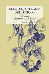 Cuentos populares británicos - Katharine Briggs - Siruela