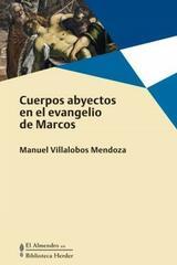 Cuerpos abyectos - Manuel Villalobos Mendoza - Herder