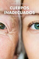 Cuerpos inadecuados - Antonio Diéguez - Herder