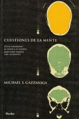 Cuestiones de la mente - Michael S. Gazzaniga - Herder