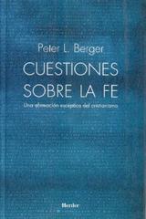 Cuestiones sobre la fe - Peter L. Berger - Herder