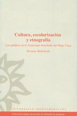 Cultura, escolarización y etnografía - Nicanor Rebolledo - Ibero