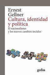 Cultura, identidad y política - Ernest Gellner - Editorial Gedisa