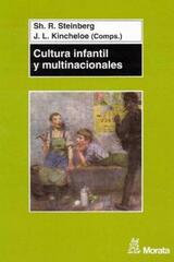 Cultura infantil y multinacionales - S. Steinberg - Morata