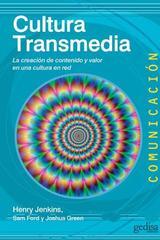 Cultura transmedia - Henry Jenkins - Editorial Gedisa